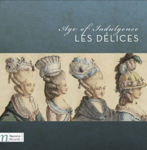 Les Delices Age of Indulgence