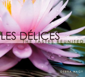 Les Delices The Tastes Reunited